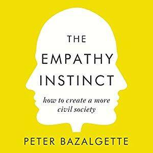 The Empathy Instinct: How to Create a More Civil Society [Audiobook]