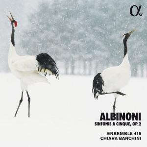 Ensemble 415 - Albinoni: Sinfonie a cinque, Op. 2 (Alpha Collection) (2009/2019)