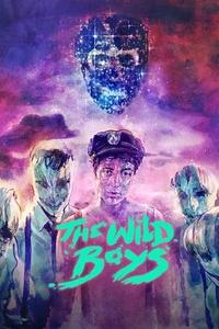 The Wild Boys (2018)