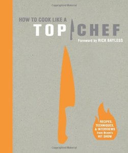 How to Cook Like a Top Chef (repost)