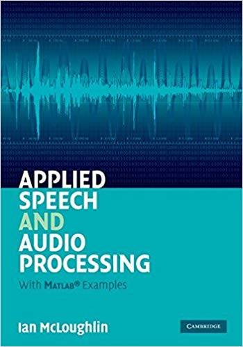Applied Speech and Audio Processing: With Matlab Examples (Repost)