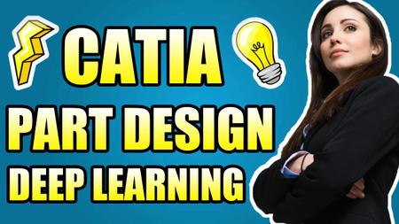 Master CATIA part design workbench in just 2 hours !! : Deep learning from A to Z for all levels