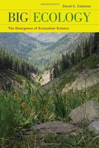 Big Ecology: The Emergence of Ecosystem Science (repost)