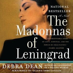 «The Madonnas of Leningrad» by Debra Dean