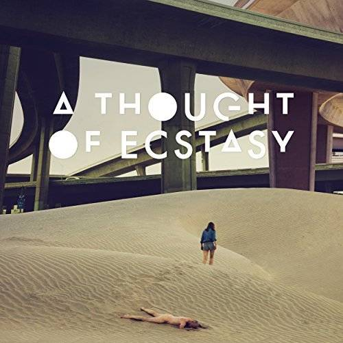 VA - A Thought of Ecstasy (Original Motion Picture Soundtrack) (2018)