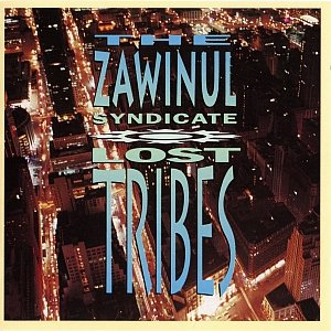 The Zawinul Syndicate - Lost Tribes (1992) {Columbia}