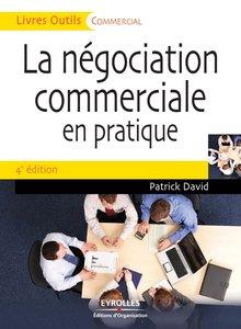 """Patrick David, """"La négociation commerciale en pratique"""", 4th Ed. (repost)"""