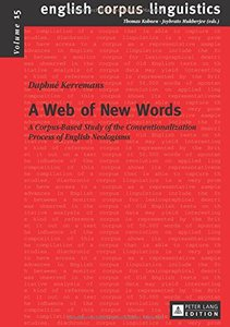 A Web of New Words: A Corpus-Based Study of the Conventionalization Process of English Neologisms