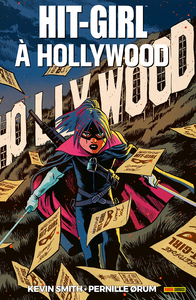 Hit-Girl - Tome 4 - A Hollywood