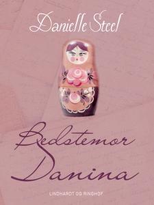 «Bedstemor Danina» by Danielle Steel