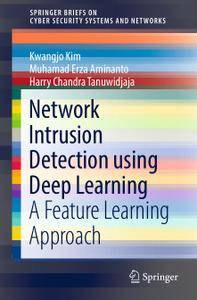 Network Intrusion Detection using Deep Learning: A Feature Learning Approach (Repost)