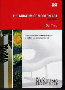 The Museum of Modern Art - In Our Time (2006)