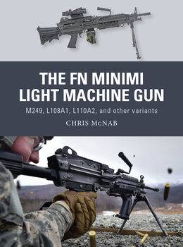 The FN Minimi Light Machine Gun (Osprey Weapon 53)
