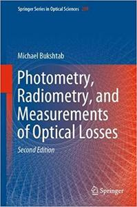 Photometry, Radiometry, and Measurements of Optical Losses