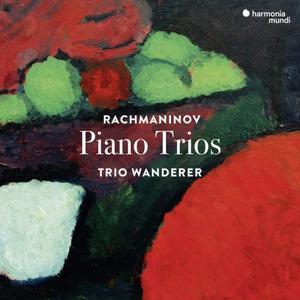 Trio Wanderer - Rachmaninov Piano Trios (2019) {Harmonia Mundi}