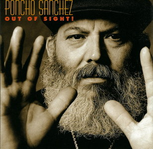 Poncho Sanchez - Out Of Sight! (2003) MCH PS3 ISO + Hi-Res FLAC