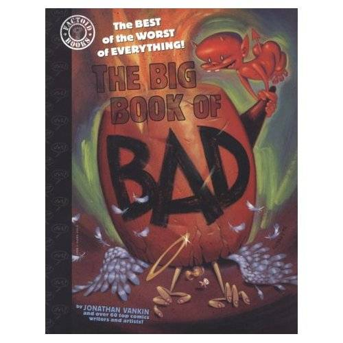 The Big Book of Bad: The Best of the Worst of Everything