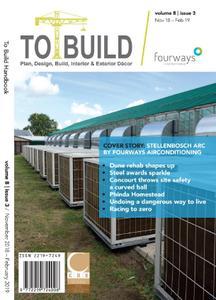 To Build Magazine - November 2018-February 2019