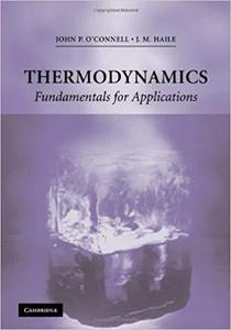 Thermodynamics: Fundamentals for Applications (Cambridge Series in Chemical Engineering) [Repost]