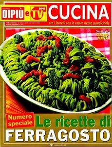 Di Più Cucina - Numero Speciale: Le ricette di Ferragosto