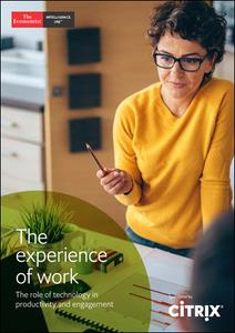 The Economist (Intelligence Unit) - The Experience of Work (2019)