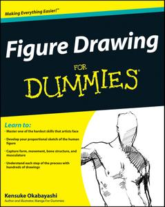 Figure Drawing For Dummies® (Dummies)