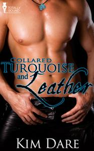«Turquoise and Leather» by Kim Dare