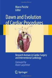 Dawn and Evolution of Cardiac Procedures: Research Avenues in Cardiac Surgery and Interventional Cardiology (repost)