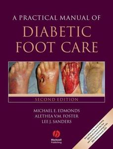 A Practical Manual of Diabetic Foot Care, Second Edition