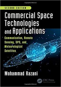 Commercial Space Technologies and Applications, 2nd Edition