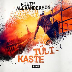 «Tulikaste» by Filip Alexanderson