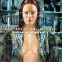 The Sins of Thy Beloved - Perpetual Desolation