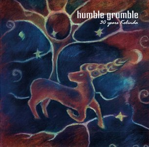 Humble Grumble - 30 Years Kolinda (2005)