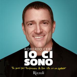«Io ci sono» by Roberto Cerè