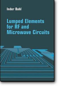 I. J. Bahl, «Lumped Elements for RF and Microwave Circuits»