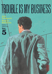 Trouble Is My Business - Tome 5