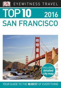 Top 10 San Francisco (Eyewitness Top 10 Travel Guide) (repost)