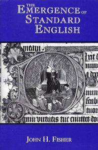 The Emergence of Standard English