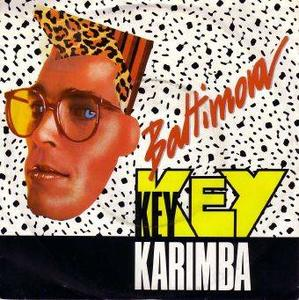 Baltimora - Key Key Karimba (1987)