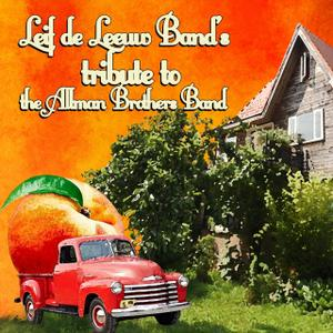 Leif De Leeuw Band - Leif De Leeuw Band's Tribute to The Allman Brothers Band (2019)