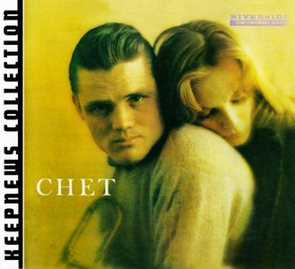 Chet Baker - Chet (1959) {2007 Riverside} [Keepnews Collection Complete Series] (Item #7of27)