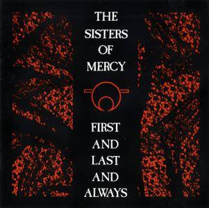 The Sisters Of Mercy - First And Last And Always (1985) [Non-Remastered, 1988]
