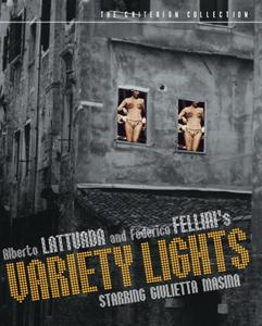 Variety Lights / Luci del varietà (1950) [Criterion Collection]