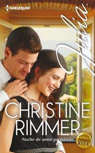«Noche de amor prohibido» by Christine Rimmer