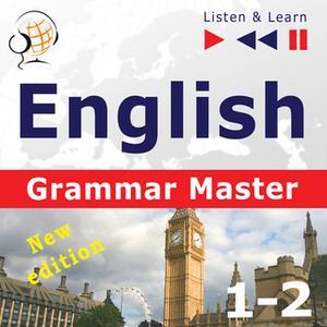 «English Grammar Master: Grammar Tenses + Grammar Practice – New edition (Upper-intermediate / Advanced Level: B2-C1– Li