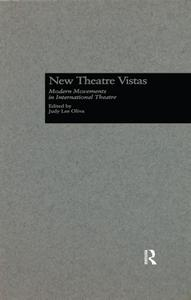 New Theatre Vistas: Modern Movements in International Literature (Studies in Modern Drama, Book 7)
