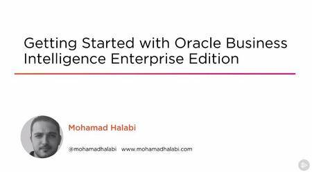 Getting Started with Oracle Business Intelligence Enterprise Edition