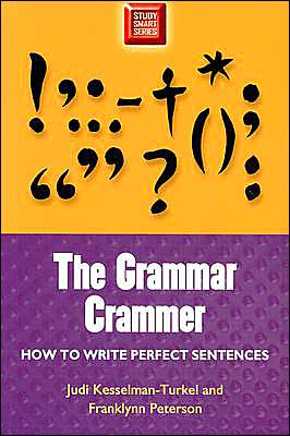 Grammar Crammer: How To Write A Perfect Sentence (Study Smart Series)