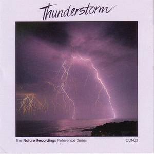 Nature Recordings - ...Presents Volume III: Thunderstorm (1989) {Nature Recordings} **[RE-UP]**