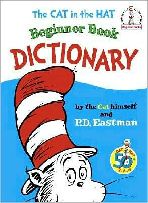 The Cat in the Hat Beginner Book Dictionary (I Can Read It All by Myself Beginner Books) (repost)
